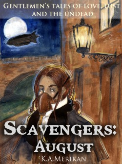 Cover art for Scavengers: August by Kat Merikan