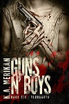 Guns n' Boys Book 6