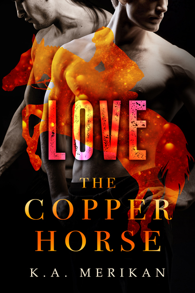 Love-TheCopperHorse-KAM-f-web