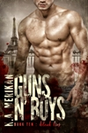 Guns n' Boys: Black Lies